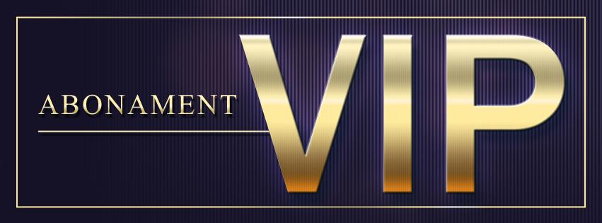 Abonament VIP
